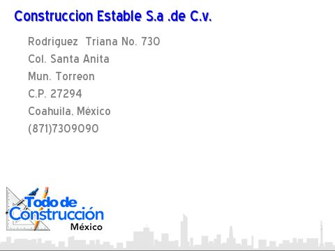 Construccion Estable S.a .de C.v., Torreon, Coahuila